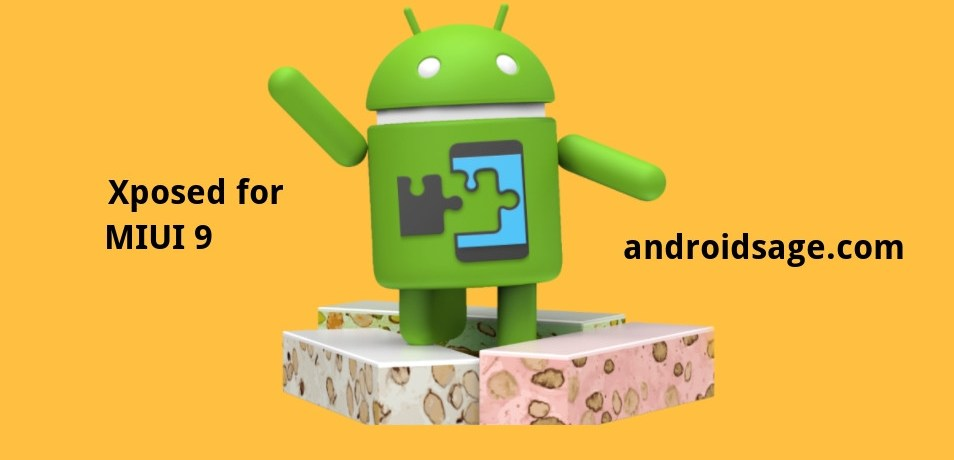 Android 7.0 7.1 Nougat Xposed for MIUI 9
