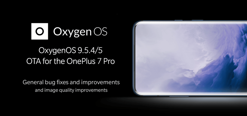 Download Latest OTA updates for OnePlus 7 Pro with Oxygen OS 9.5.4 Global and Oxygen OS 9.5.5 EU