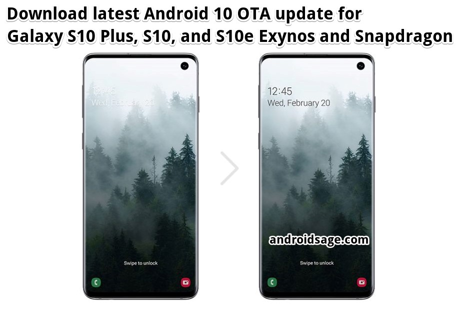Download latest Android 10 ota update zip for Galaxy S10 Plus One UI 2.0 Exynos and Snapdragon