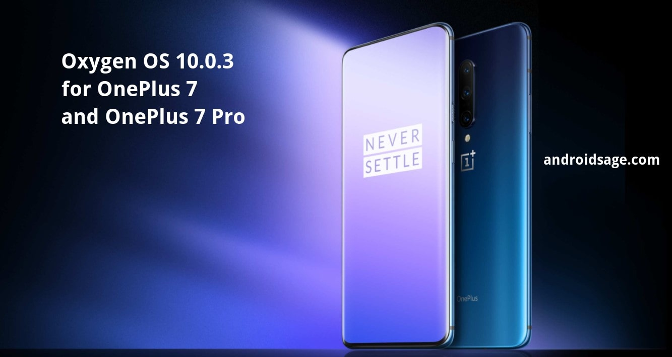 Oxygen OS 10.0.3 OTA update rolling out for OnePlus 7 and 7 Pro