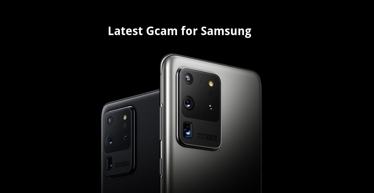 APK download latest Gcam for Samsung Galaxy devices
