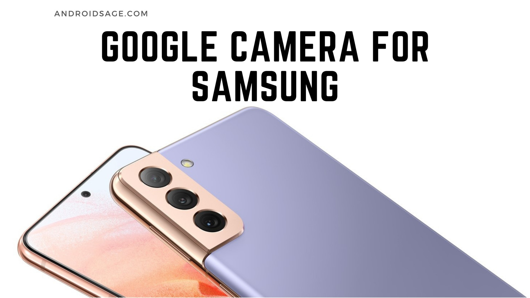 Google Camera APK for Samsung Galaxy S20, S21, Note 20