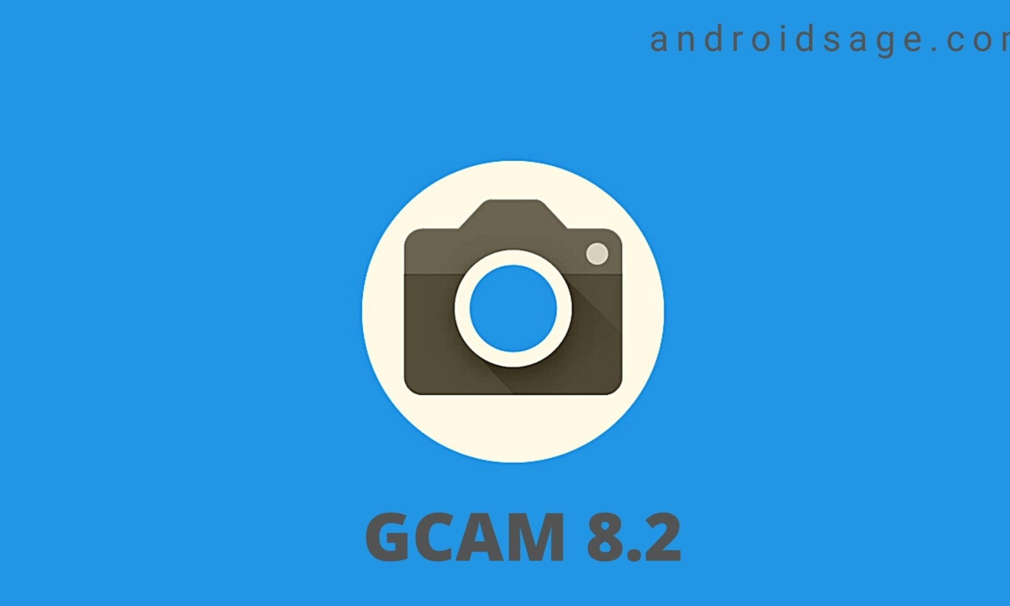 Gcam 8.2 APK Download androidsage.com