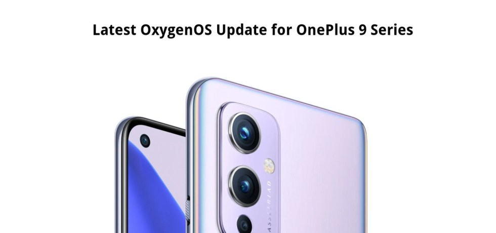 Download and Install OxygenOS 11.2.7.7 for OnePlus 9 and 9 Pro