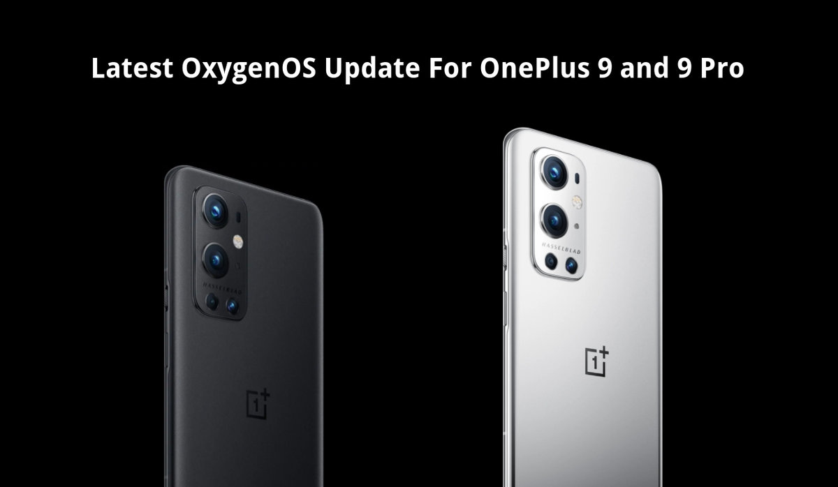 Download Latest OxygenOS Update for OnePlus 9 and 9Pro