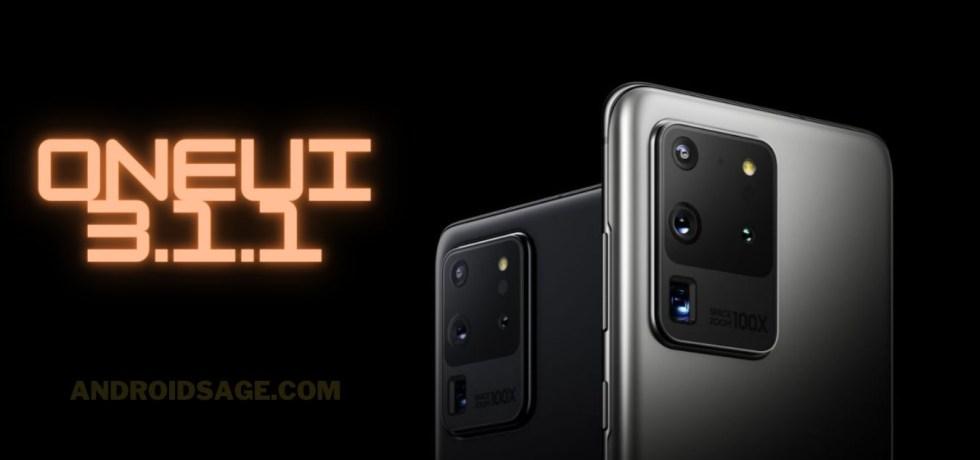 Samsung Galaxy S20, S20+ & S20 Ultra OneUI 3.1.1 feature update