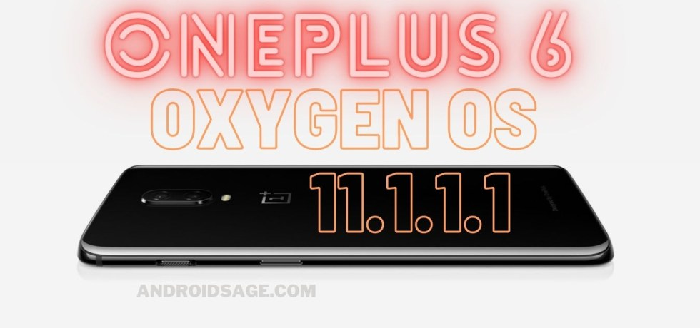oneplus 6 oxygen os 11.1.1.1 based on android 11