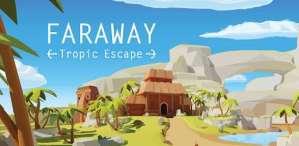 Faraway Tropic Escape APK MOD Full Version Unlocked