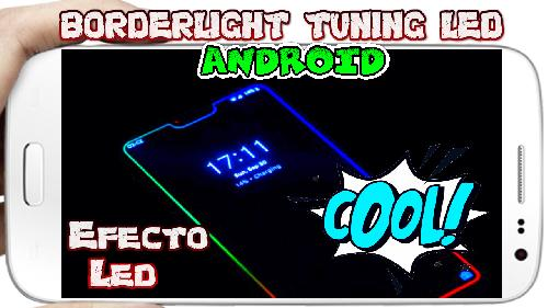 Borderlight Live Wallpaper dale efecto LED Tuning a tu Android