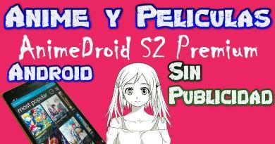 AnimeDroid S2 MOD APK para Android Genial Mira Anime