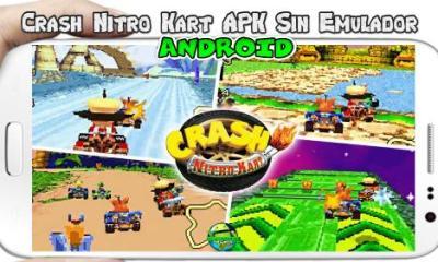 Crash Nitro Kart para Android apk sin emulador