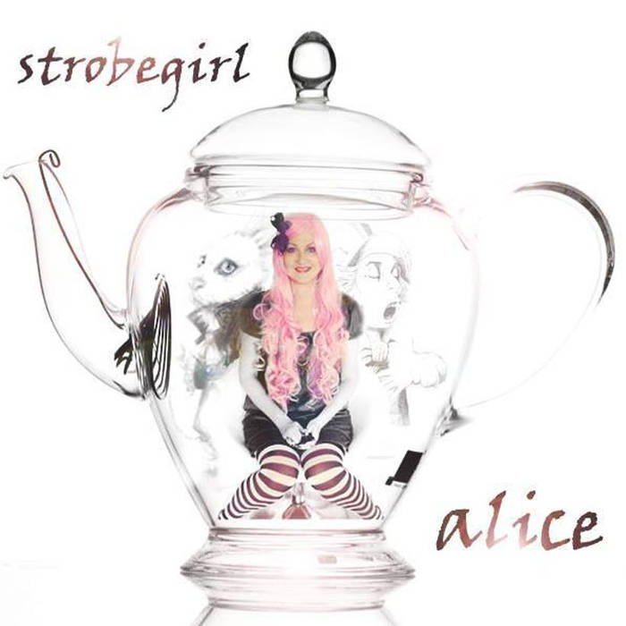 Review of 'Alice' and 'All Gone Wrong' singles by Strobegirl