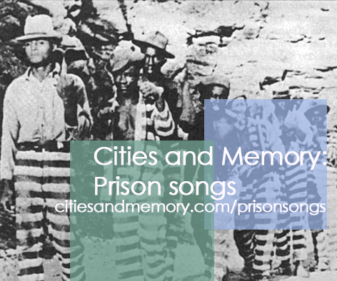 Launch of the latest Cities and Memory project – Prison Songs
