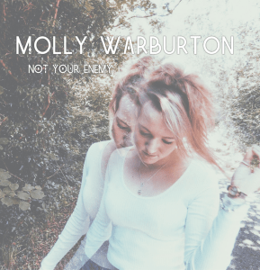 Review of 'Not Your Enemy' single by Molly Warburton