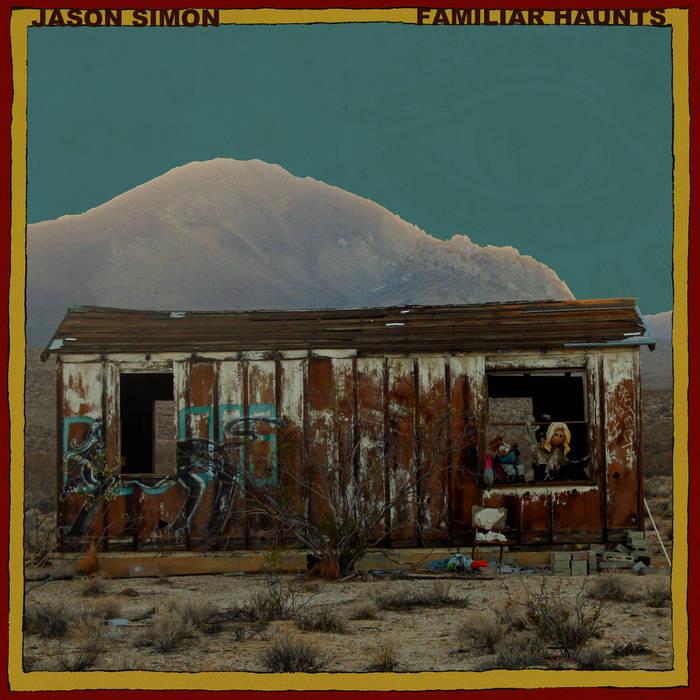 Review of Familiar Haunts album by Jason Simon on Cardinal Fuzz