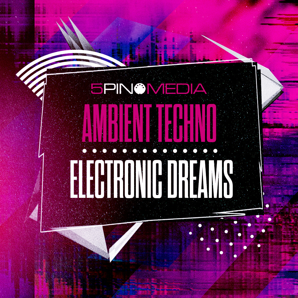 Review of Ambient Techno and Electronic Dreams sample pack by 5Pin Media