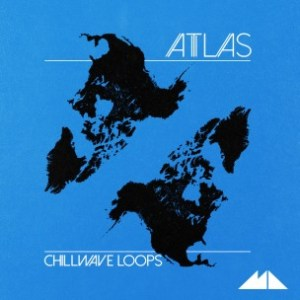 Review of Atlas – Chillwave Loops by Mode Audio