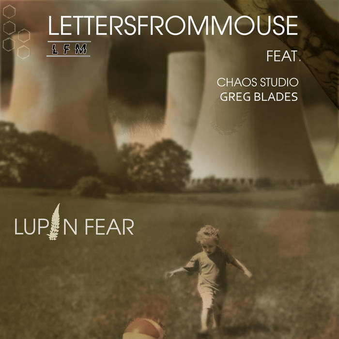 Review of Lupin Fear EP by Letters from Mouse