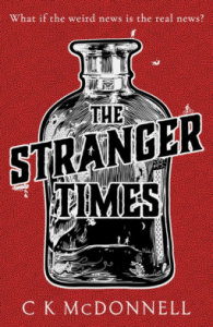 Review of The Stranger Times by C.K. McDonnell
