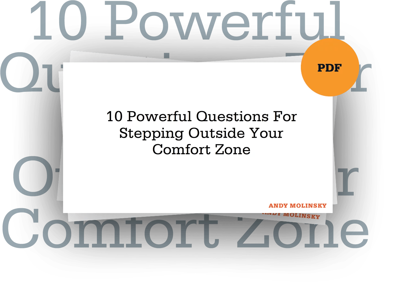 10 Powerful Questions For Stepping Outside Your Comfort