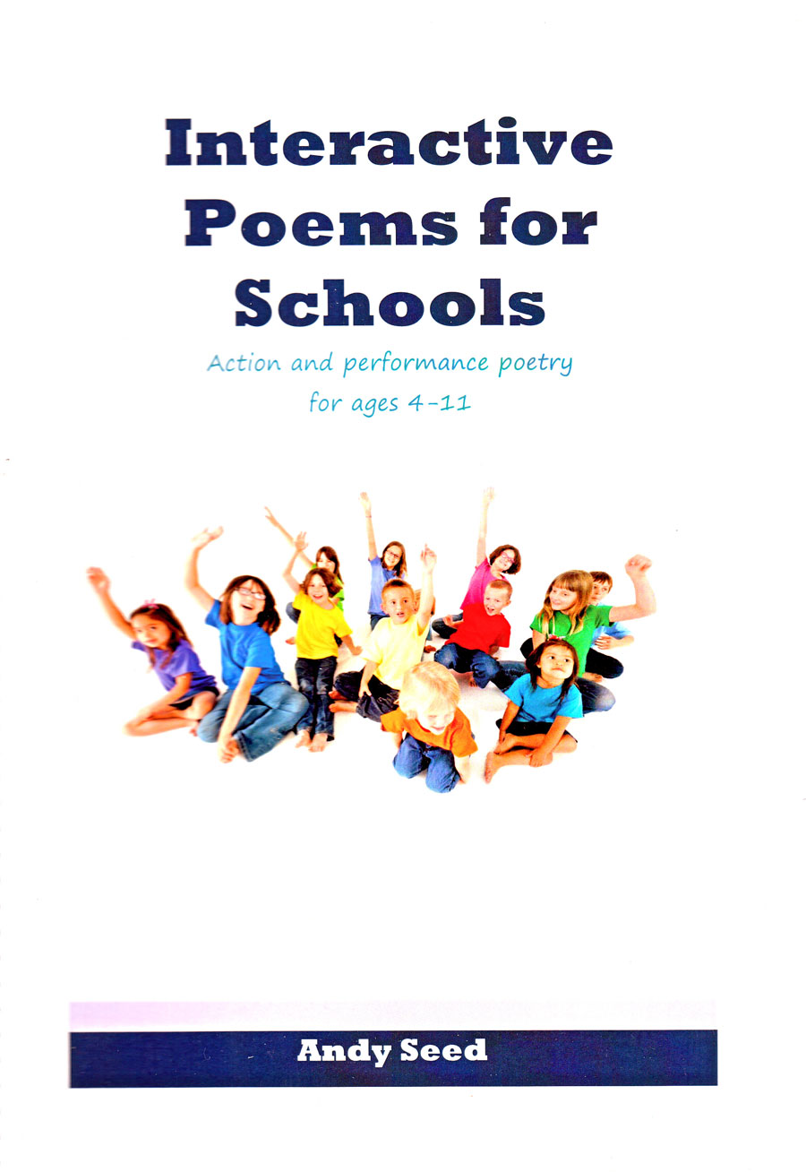 Interactive Poems for Schools by Andy Seed