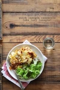 Quick Lasagna Casserole {aka Lazy Lasagna}