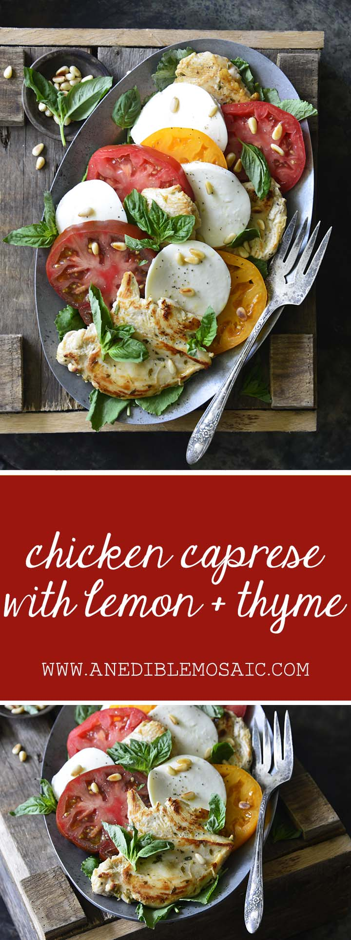 CHICKEN CAPRESE RECIPE WITH LEMON AND THYME AN EDIBLE MOSAIC