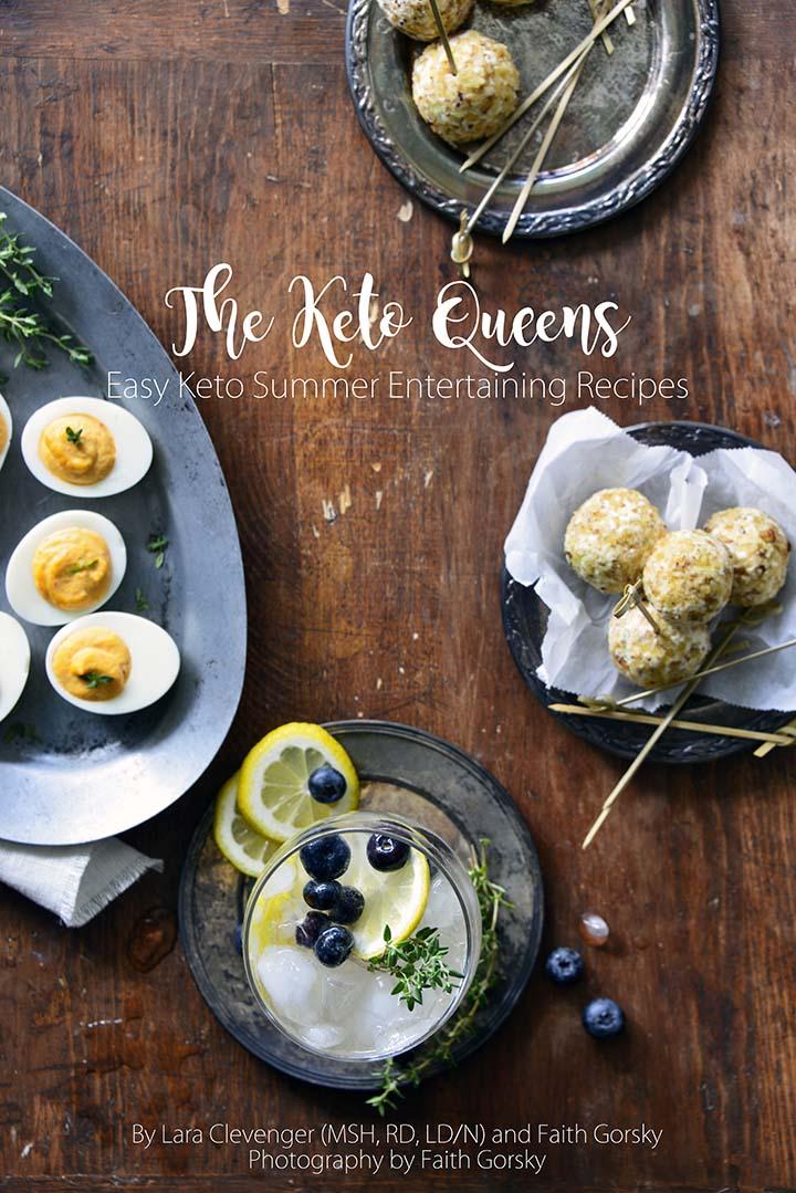 The Keto Queens Easy Summer Entertaining Recipes E-Book