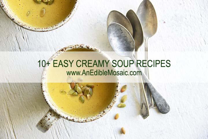 10+ Easy Creamy Soup Recipes with Description