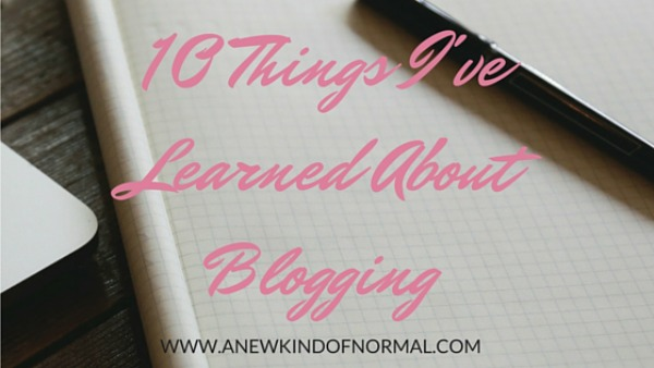 10-THINGS-I'VE-LEARNED-ABOUT-BLOGGING
