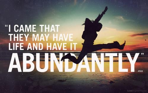Living the abundant life through faith