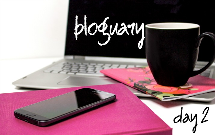 January Month of Blogging - Bloguary Day 2