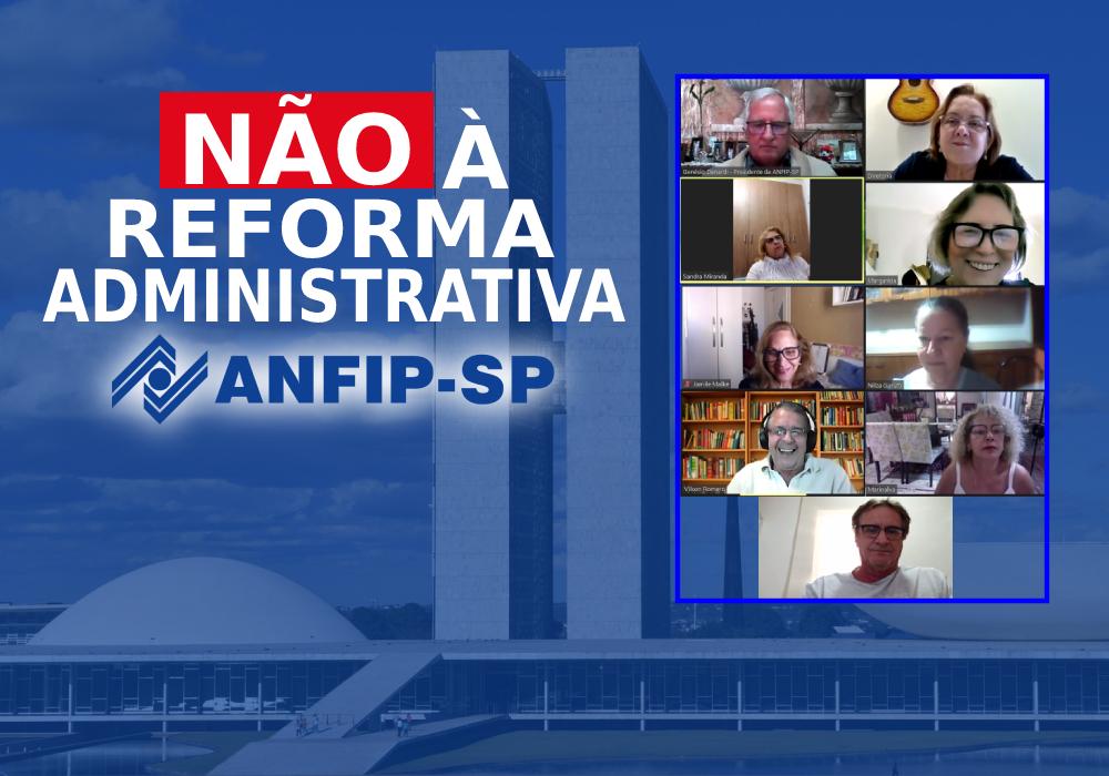 Anfip articula trabalho parlamentar contra PEC 32/2020 em reunião da Diretoria da ANFIP-SP
