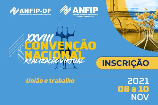 Veja informações e como se inscrever na Convenção Nacional da Anfip