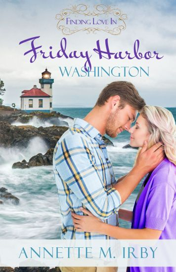 Finding Love in Friday Harbor by Annette M. Irby