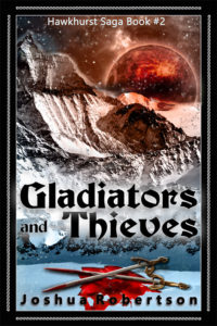 Gladiators and Thieves