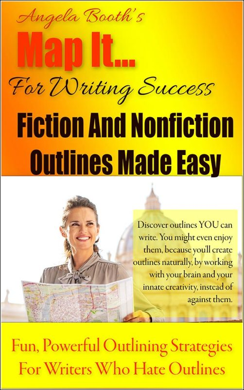 Map It: For Writing Success — Fiction And Nonfiction Outlines Made Easy
