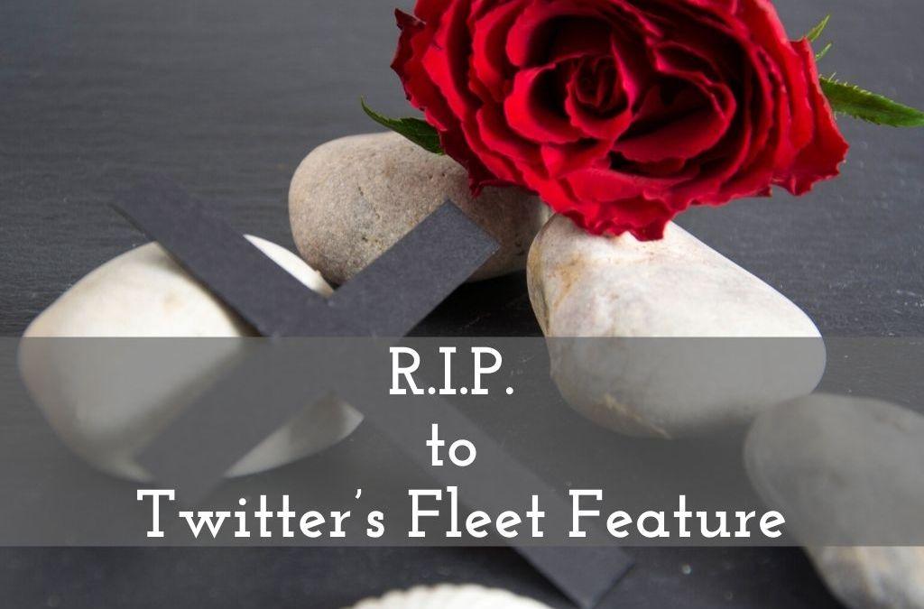 R.I.P. to Twitter's Fleet Feature