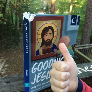Thumbs up for Goodnight Jesus