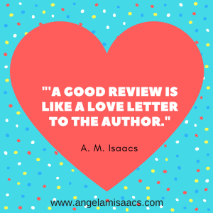 """Quote: """"A good review is like a love letter to the author."""""""