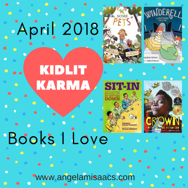 April 2018: Kidlit Karma book reviews