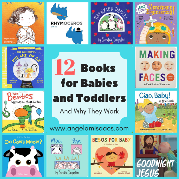 12 Books for Babies and Toddlers and Why They Work
