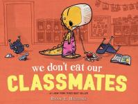 Book cover: We Don't Eat Our Classmates