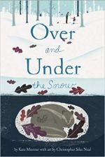 Book cover art: OVER AND UNDER THE SNOW