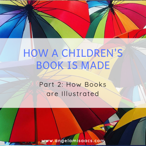 How A Children's Book is Made: Part 2: How Books are Illustrated