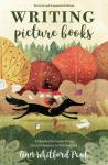 "Book Cover:""Writing Picture Books: A Hands on Guide from Story Creation to Publication"" By Anne Whitford Paul"