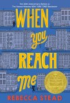 Book Cover: When You Reach Me