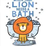 Book cover: When your lion needs a bath