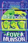 Book Cover: The Mortification of Fovea Munson