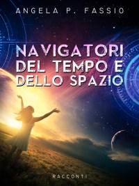 Navigatori del tempo e dello spazio